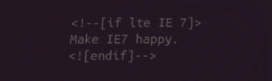 Make IE7 Happy